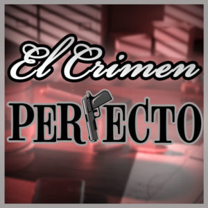 Cartel El Crimen Perfecto - Start Play