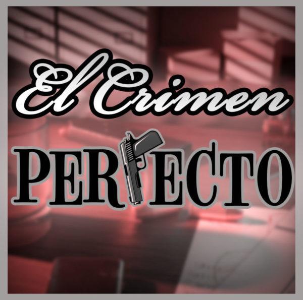 Cartel El Crimen Perfecto - Start Play
